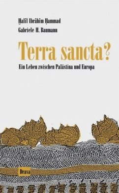 Terra sancta? - Baumann, Gabriele H.; Hammad, Chalil Ibrahim