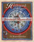 Hildegard of Bingen's Spiritual Remedies