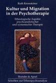 Kultur und Migration in der Psychotherapie