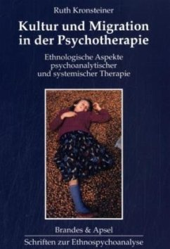Kultur und Migration in der Psychotherapie - Kronsteiner, Ruth
