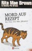Mord auf Rezept / Ein Fall für Mrs. Murphy Bd.9