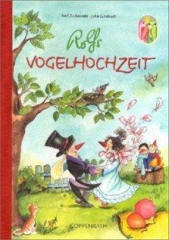 Rolfs Vogelhochzeit - Zuckowski, Rolf; Ginsbach, Julia