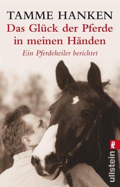 Das Glück der Pferde in meinen Händen - Hanken, Tamme