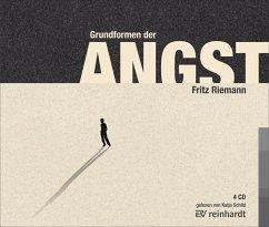 Grundformen der Angst, 4 Audio-CDs - Riemann, Fritz