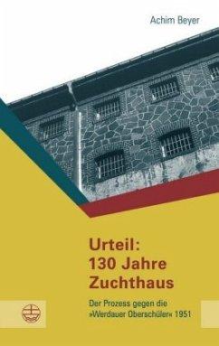 Urteil: 130 Jahre Zuchthaus
