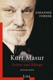 Kurt Masur. Zeiten und Klänge
