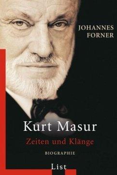 Kurt Masur. Zeiten und Klänge - Forner, Johannes