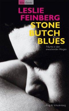 Stone Butch Blues - Träume in den erwachenden Morgen - Feinberg, Leslie