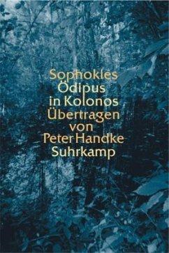 Ödipus in Kolonos - Sophokles