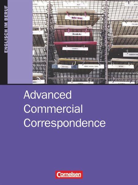 Commercial Correspondence Advanced Schülerbuch Von D A V I D C