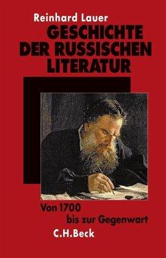 Geschichte der russischen Literatur - Lauer, Reinhard