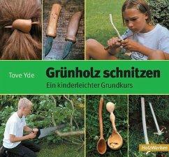 Grünholz schnitzen - Yde, Tove