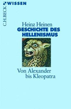 Geschichte des Hellenismus - Heinen, Heinz