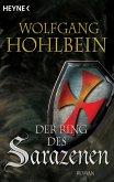 Der Ring des Sarazenen / Die Templer Saga Bd.2