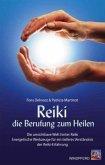 Reiki - die Berufung zum Heilen