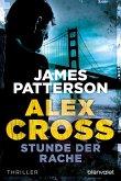 Stunde der Rache / Alex Cross Bd.7