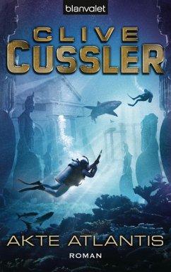 Akte Atlantis / Dirk Pitt Bd.15 - Cussler, Clive