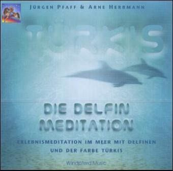 Die delfin meditation 1 audio cd von j rgen pfaff arne for Arne herrmann