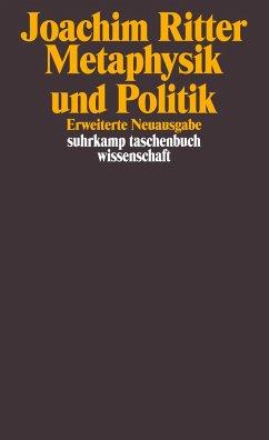 Metaphysik und Politik - Ritter, Joachim