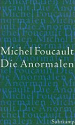 Die Anormalen - Foucault, Michel