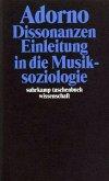 Dissonanzen. Einleitung in die Musiksoziologie