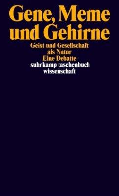 Gene, Meme und Gehirne - Becker, A / Mehr, C / Nau, H H / Reuter, G / Stegmüller, D (Hgg.)