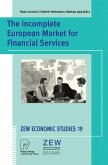 The Incomplete European Market for Financial Services