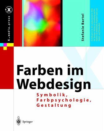 Farben im Webdesign von Stefanie Bartel - Fachbuch - bücher.de