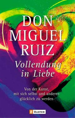 Vollendung in Liebe - Ruiz, Miguel