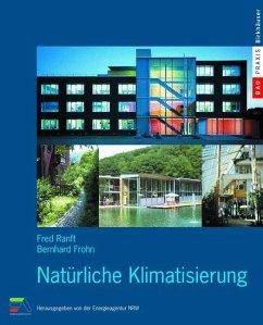 Natürliche Klimatisierung - Ranft, Fred; Frohn, Bernhard