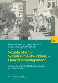 Soziale Stadt - Sozialraumentwicklung - Quartiersmanagement