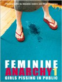 Feminine Anarchy-Girls pissing in public