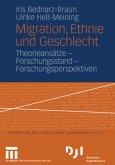 Migration, Ethnie und Geschlecht