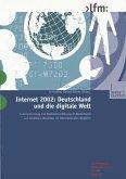 Internet 2002: Deutschland und die digitale Welt
