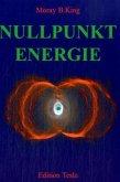 Die Nutzbarmachung der Nullpunktenergie