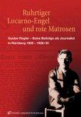 Ruhrtiger, Locarno-Engel und rote Matrosen