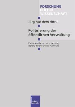 Politisierung der öffentlichen Verwaltung - Hövel, Jörg auf dem