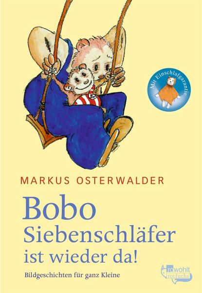 Bobo Siebenschläfer ist wieder da - Osterwalder, Markus
