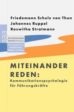 Miteinander reden - Schulz von Thun, Friedemann; Ruppel, Johannes; Stratmann, Roswitha
