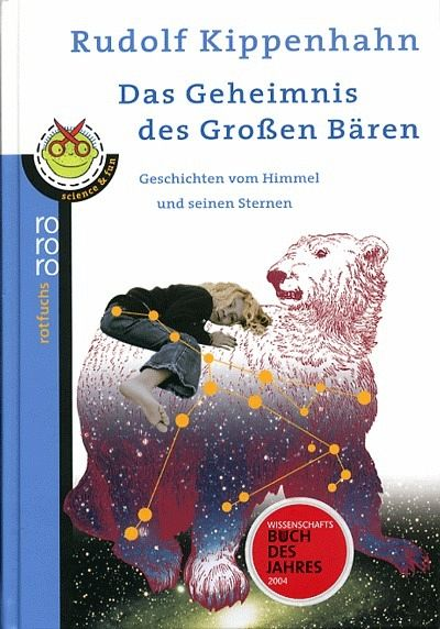 Das Geheimnis des großen Bären - Kippenhahn, Rudolf