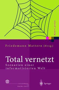 Total vernetzt - Mattern, Friedemann (Hrsg.)