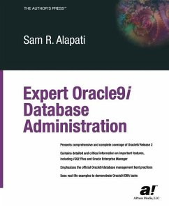 Expert Oracle9i Database Administration - Alapati, Sam R.; Reid, Martin W. P.