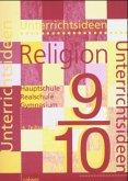 Unterrichtsideen Religion. 9./10. Schuljahr. 4. Teilband
