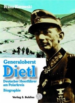 Generaloberst Dietl - Kurowski, Franz