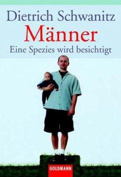 Männer - Schwanitz, Dietrich