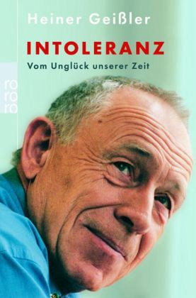 Intoleranz - Geißler, Heiner