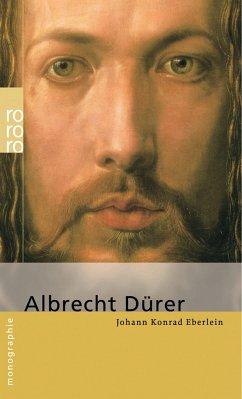 Albrecht Dürer - Eberlein, Johann K.