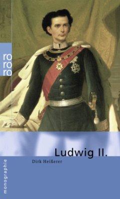 Ludwig II. - Heißerer, Dirk