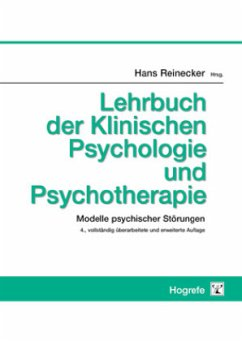 Lehrbuch der Klinischen Psychologie und Psychotherapie - Reinecker, Hans (Hrsg.)