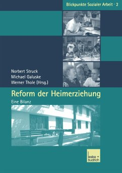 Reform der Heimerziehung - Struck, Norbert / Galuske, Michael / Thole, Werner (Hgg.)